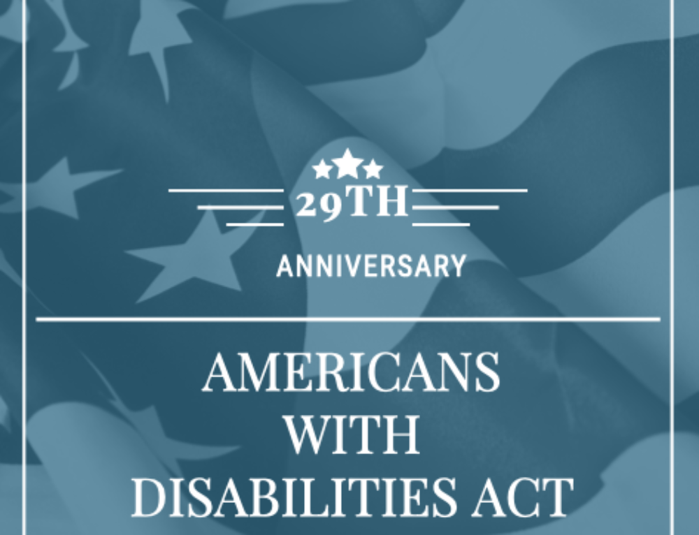 29th Anniversary of the Americans with Disabilities Act