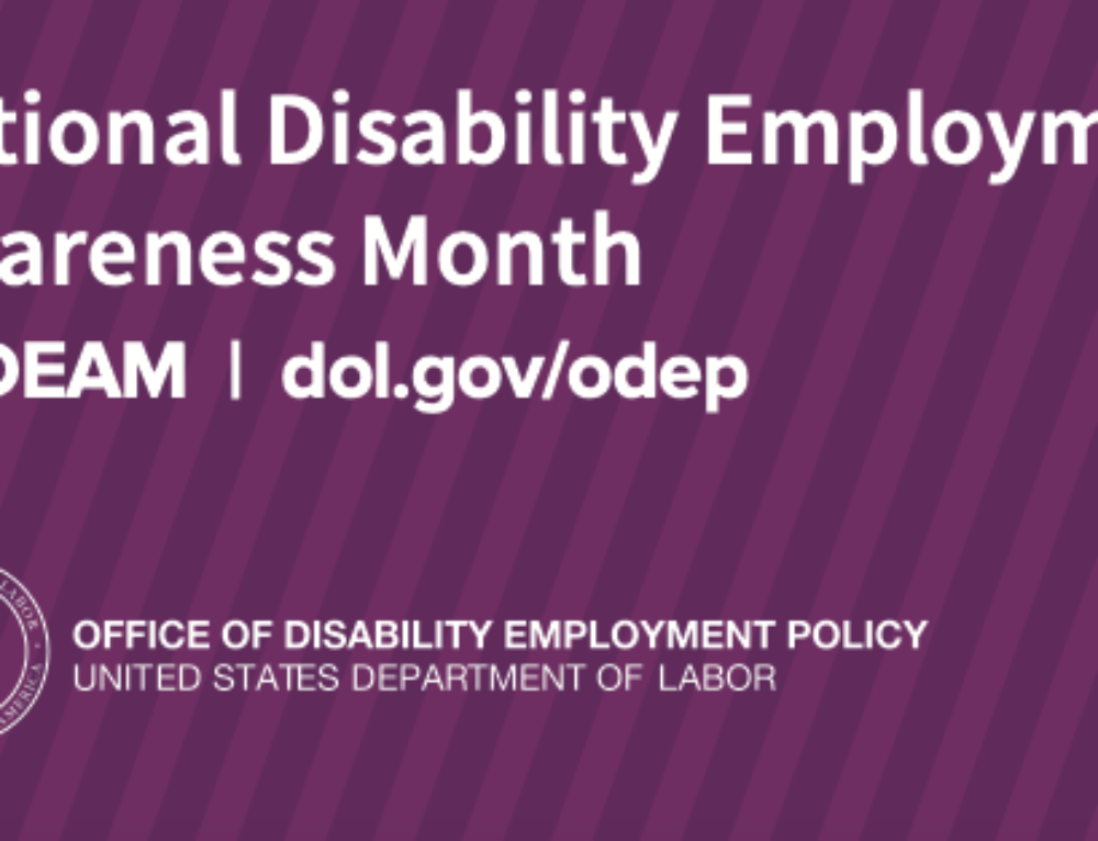 National Disability Employment Awareness Month 2019